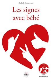 Les signes avec bébé d'Isabelle Cottenceau